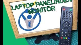 Laptop panelinden çok özellikli monitor yapımı